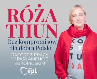 Róża Thun – Dla Ciebie, Polski i Europy  – raport  z działalności